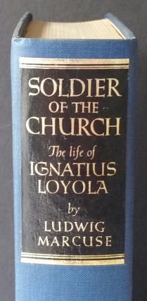 Soldier of the Church; The Story of Ignatius Loyola