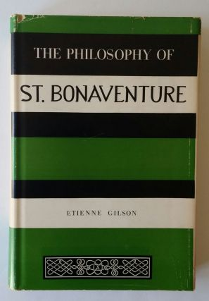 The Philosophy of St. Bonaventure. Etienne Gilson.