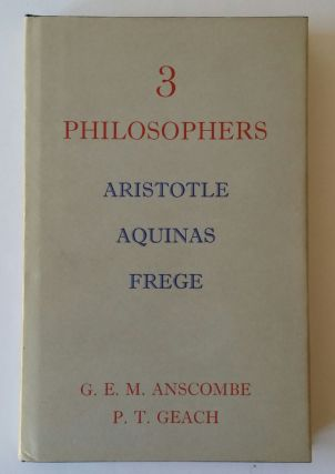 Three Philosophers; Aristotle Aquinas Frege