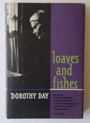 Loaves and Fishes. Dorothy Day.