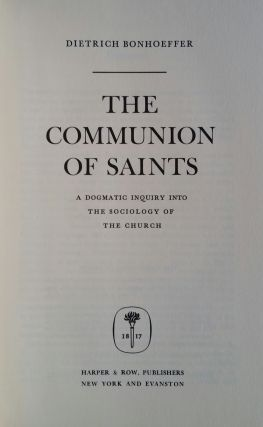The Communion of Saints; A Dogmatic Inquiry into the Sociology of the Church