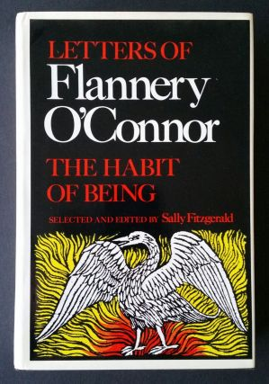 The Habit of Being; Letters of Flannery O'Connor