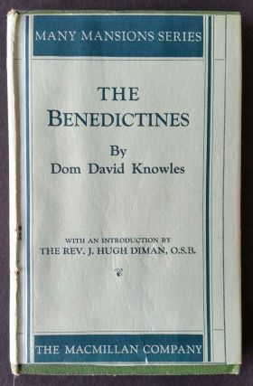 The Benedictines. David Knowles