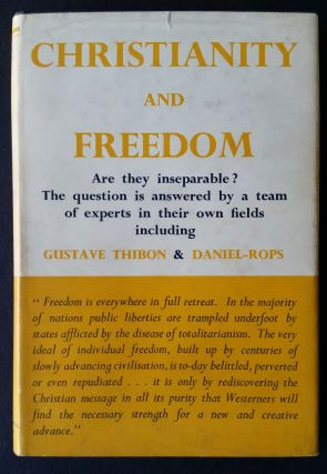 Christianity and Freedom; A Symposium
