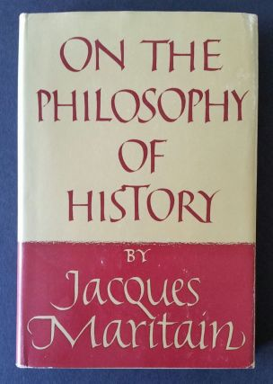 On the Philosophy of History; Edited by Joseph W. Evans