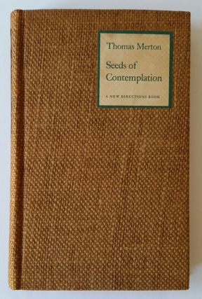 Seeds of Contemplation. Thomas Merton.