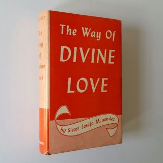 The Way of Divine Love; The Message of the Sacred Heart to the World