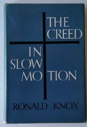 The Creed in Slow Motion WITH The Gospel is Slow Motion