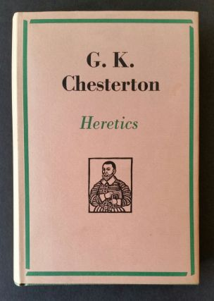 Heretics. G. K. Chesterton