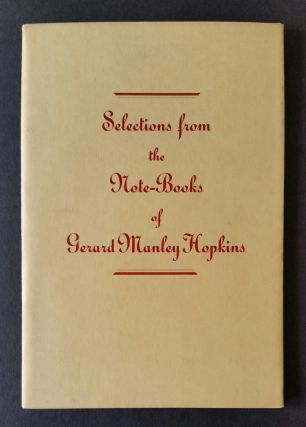 Selections from the Note-books of Gerard Manley Hopkins. Hopkins, T. Weiss