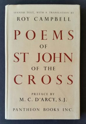 The Poems of St. John of the Cross; The Spanish text with a translation by Roy Campbell