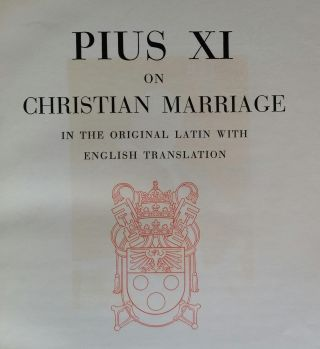 On Christian Marriage; In the Original Latin with English Translation