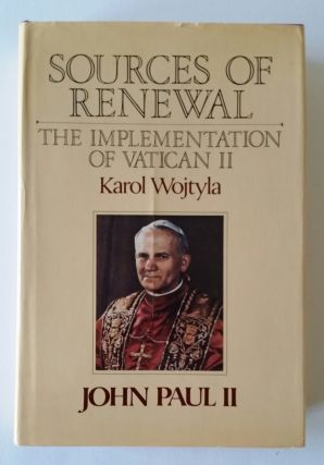 Sources of Renewal; The Implementation of the Second Vatican Council