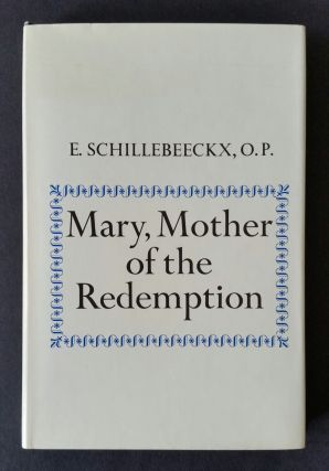 Mary Mother of the Redemption. Marian, Edward Schillebeeckx