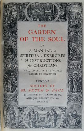 The Garden of the Soul; A Manual of Spiritual Exercises & Instructions for Christians