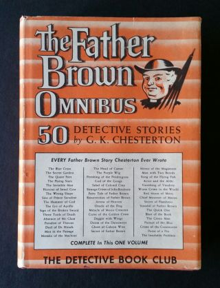 The Father Brown Omnibus; Fifty Detective Stories by G.K. Chesterton. G. K. Chesterton