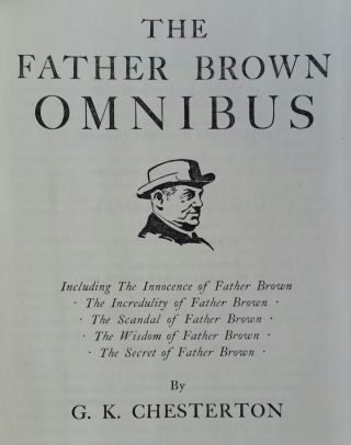 The Father Brown Omnibus; Fifty Detective Stories by G.K. Chesterton