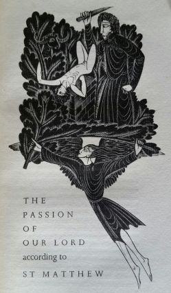 The Passion of Our Lord Jesus Christ; According to the Four Evangelists