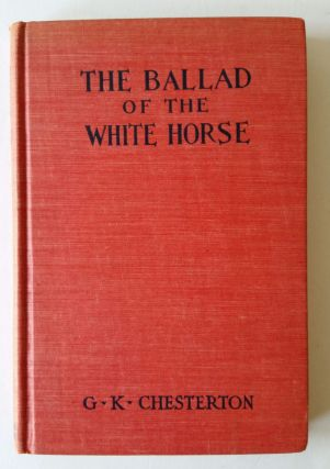 The Ballad of the White Horse. G. K. Chesterton