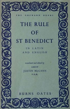 The Rule of Saint Benedict; In Latin and English