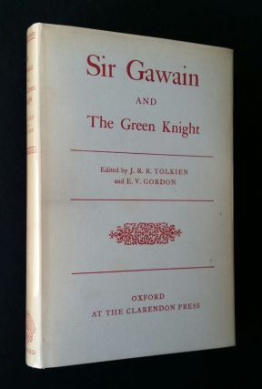 Sir Gawain and the Green Knight. J. R. R. Tolkien, E. V. Gordon