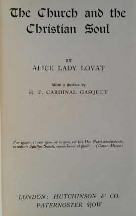 The Church and the Christian Soul. Alice Lady Lovat