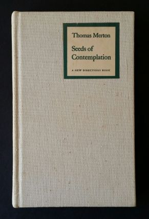 Seeds of Contemplation. Thomas Merton
