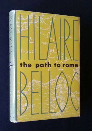 The Path to Rome. Hilaire Belloc