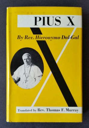 Pius X; The Life-Story of the Beatus. Hieronymo Dal-Gal