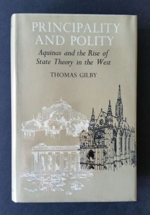 Principal and Polity; Aquinas and the Rise of State Theory in the West
