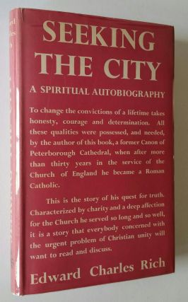 Seeking the City; A Spiritual Autobiography. Charles Edward Rich