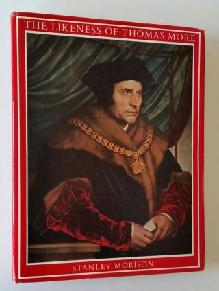 The Likeness of Thomas More; An Iconographical Survey of Three Centuries