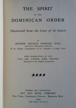 The Spirit of the Dominican Order; Illustrated from the Lives of its Saints. Mother Francis...
