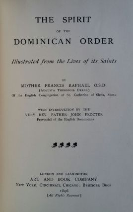 The Spirit of the Dominican Order; Illustrated from the Lives of its Saints