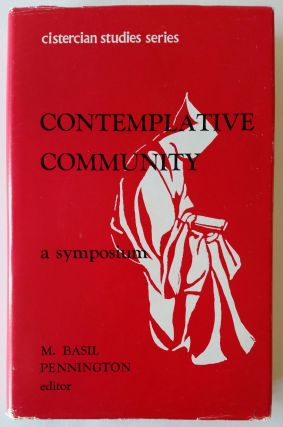 Contemplative Community; An Interdisciplinary Symposium. Basil M. Pennington