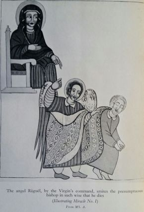 One Hundred and Ten Miracles of Our Lady; Translated from Ethiopic manuscripts for the most part in the British Museum, with extracts from some ancient European versions, and illustrations from the paintings in manuscripts by Ethiopian artists