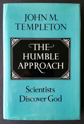 The Humble Approach; Scientists Discover God
