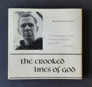 The Crooked Lines of God; Poems 1949-1954. Everson, Brother Antoninus