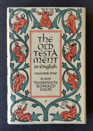 The Old Testament [with] The New Testament; A New Translation by Ronald Knox. Bible, Ronald Knox