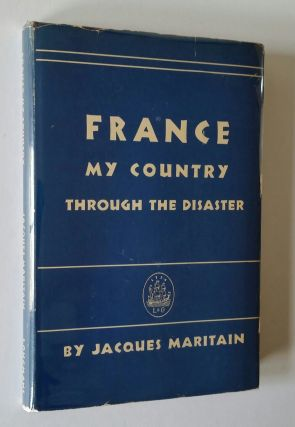 France My Country; Through the Disaster