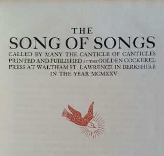 The Song of Songs; Called By Many the Canticle of Canticles. Eric Gill