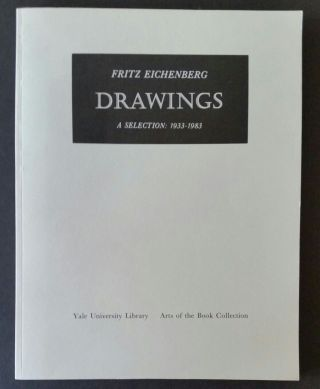 Drawings; A Selection: 1933 - 1983. Art, Fritz Eichenberg