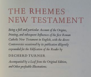 The Rhemes New Testament; Being a full and particular Account of the Origins, Printing, and...