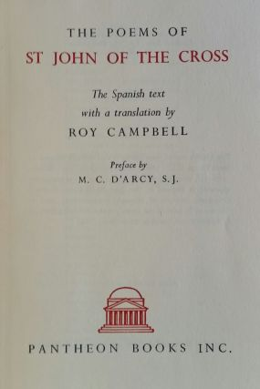 The Poems of St John of the Cross; The Spanish text with a translation by Roy Campbell