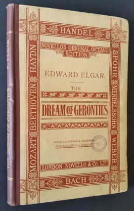 The Dream of Gerontius by Cardinal Newman; Set to Music for Mezzo-Soprano, Tenor, and Bass Soli,...