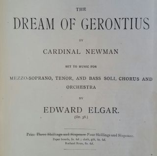 The Dream of Gerontius by Cardinal Newman; Set to Music for Mezzo-Soprano, Tenor, and Bass Soli, Chorus and Orchestra