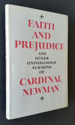 Faith and Prejudice; and Other Unpublished Sermons of Cardinal Newman