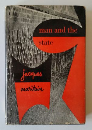 Man and the State. Jacques Maritain