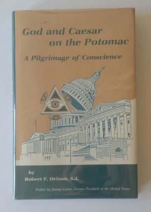 God and Caesar on the Potomac; A Pilgrimage of Conscience
