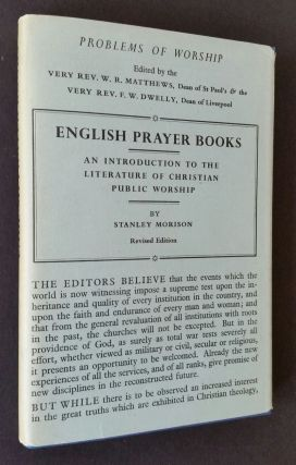 English Prayer Books; An Introduction to the Literature of Christian Public Worship. Stanley Morison